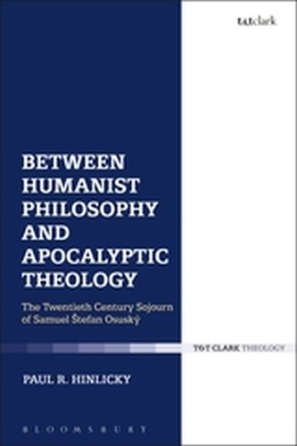 BETWEEN HUMANIST PHILOSOPHY AND APOCALYPTIC THEOLOGY - R. Hinlicky Paul