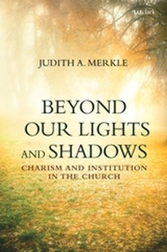 BEYOND OUR LIGHTS AND SHADOWS - A. Merkle Judith