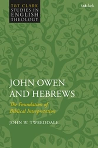 JOHN OWEN AND HEBREWS - Kilby Karen