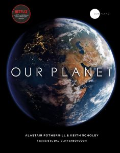OUR PLANET - Fred Pearce, Keith Scholey