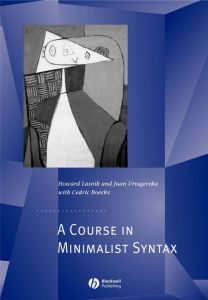 A COURSE IN MINIMALIST SYNTAX - Lasnik Howard