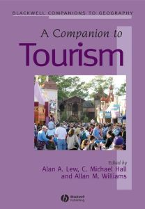 A COMPANION TO TOURISM - A. Lew Alan