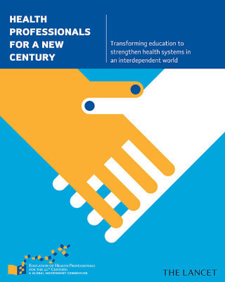 HEALTH PROFESSIONALS FOR A NEW CENTURY –: TRANSFORMING EDUCATION TO STRENGT - Frenk Julio