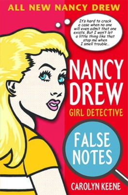 NANCY DREW:  FALSE NOTES - Keene Carolyn