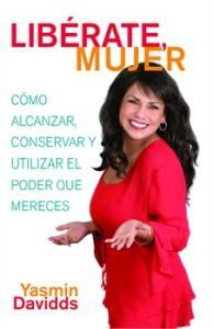 ¡:LIBé:RATE MUJER! (TAKE BACK YOUR POWER) - Davidds Yasmin