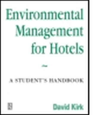ENVIRONMENTAL MANAGEMENT FOR HOTELS - Kirk David