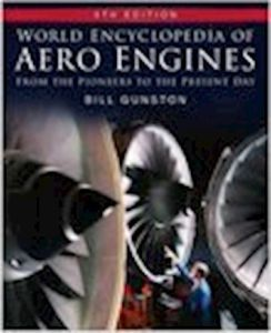WORLD ENCYCLOPEDIA OF AERO ENGINES - Gunston Bill