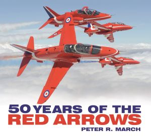 50 YEARS OF THE RED ARROWS - R. March Peter
