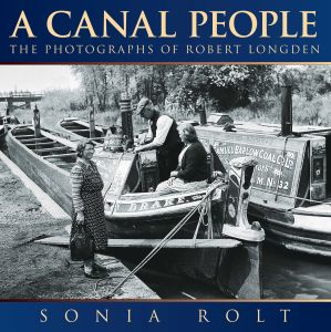 A CANAL PEOPLE - Rolt Sonia