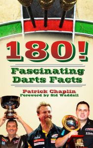180! FASCINATING DARTS FACTS - Chaplin Patrick