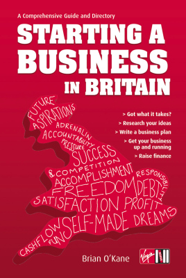 STARTING A BUSINESS IN BRITAIN - Okane Brian