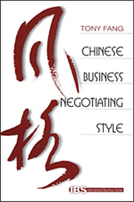 CHINESE BUSINESS NEGOTIATING STYLE - Fang Tony