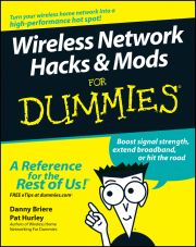 WIRELESS NETWORK HACKS AND MODS FOR DUMMIES - Briere Danny