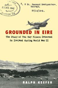 GROUNDED IN EIRE - Keefer Ralph