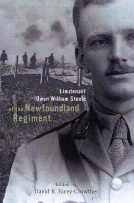 LIEUTENANT OWEN WILLIAM STEELE OF THE NEWFOUNDLAND REGIMENT - R. Facey-Crowther David