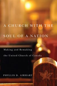 A CHURCH WITH THE SOUL OF A NATION - D. Airhart Phyllis