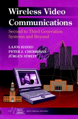 WIRELESS VIDEO COMMUNICATIONS - Hanzo Lajos