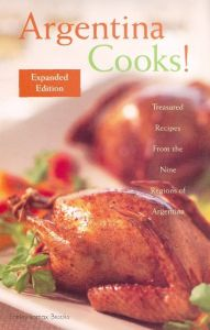 ARGENTINA COOKS! - Lomax Brooks Shirley