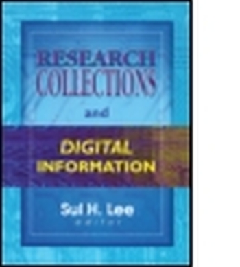 RESEARCH COLLECTIONS AND DIGITAL INFORMATION - H Lee Sul
