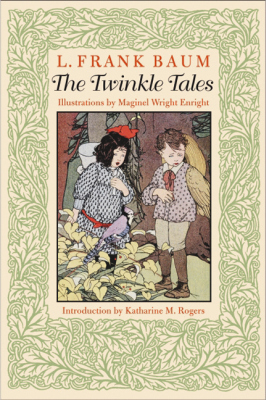 THE TWINKLE TALES - Frank Baum L.