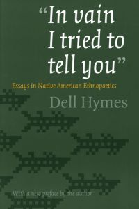 'IN VAIN I TRIED TO TELL YOU' - Hymes Dell