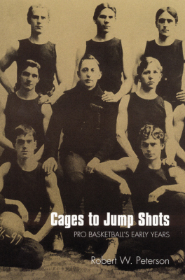 CAGES TO JUMP SHOTS - W. Peterson Robert