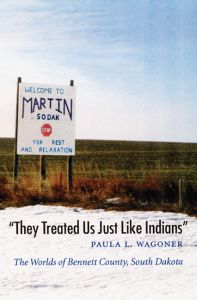 'THEY TREATED US JUST LIKE INDIANS' - L. Wagoner Paula