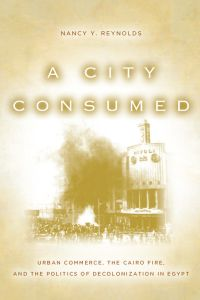 A CITY CONSUMED - Reynolds Nancy