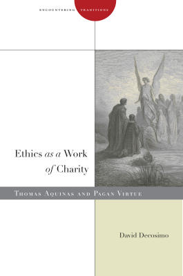 ETHICS AS A WORK OF CHARITY - Decosimo David