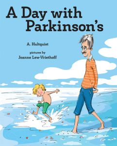 A DAY WITH PARKINSON'S - Hultquist A.