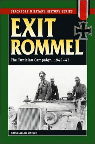 EXIT ROMMEL: THE TUNISIAN CAMPAIGN -  1942-43