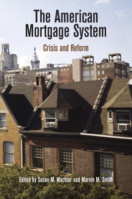 THE AMERICAN MORTGAGE SYSTEM - M. Wachter Susan