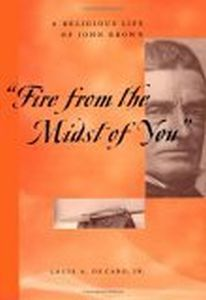 'FIRE FROM THE MIDST OF YOU' - A Decaro Louis