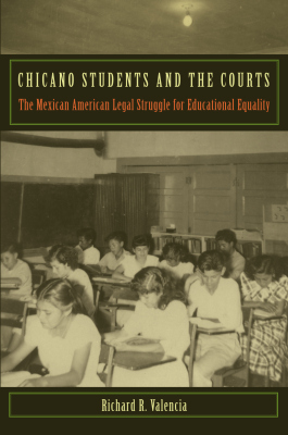 CHICANO STUDENTS AND THE COURTS - R. Valencia Richard
