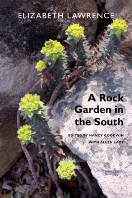 A ROCK GARDEN IN THE SOUTH - Lawrence Elizabeth