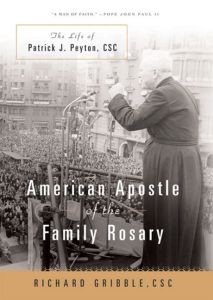 AMERICAN APOSTLE OF THE FAMILY ROSARY - Gribble Richard