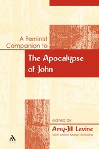 A FEMINIST COMPANION TO THE APOCALYPSE OF JOHN - Mayo Robbins Maria