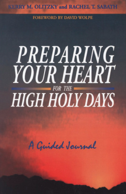 PREPARING YOUR HEART FOR THE HIGH HOLY DAYS: A GUIDED JOURNAL - M Olitzky Kerry