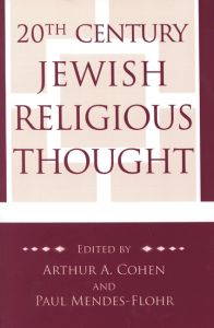 20TH CENTURY JEWISH RELIGIOUS THOUGHT - A. Cohen Arthur