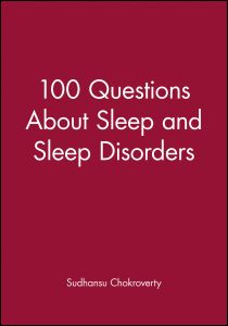 100 QUESTIONS ABOUT SLEEP AND SLEEP DISORDERS - Chokroverty Sudhansu