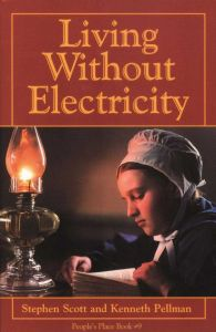 LIVING WITHOUT ELECTRICITY - Scott Stephen