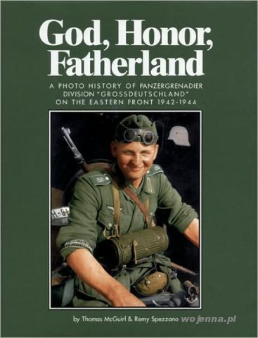 GOD HONOR FATHERLAND PHOTO HISTORY OF PANZERGRENAD -  Mcguirl