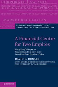 A FINANCIAL CENTRE FOR TWO EMPIRES - C. Donald David