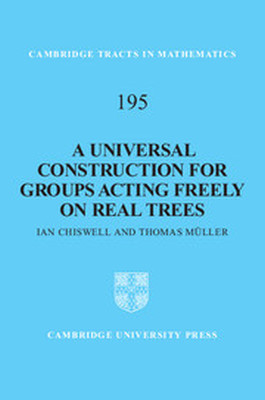 A UNIVERSAL CONSTRUCTION FOR GROUPS ACTING FREELY ON REAL TREES - Chiswell Ian