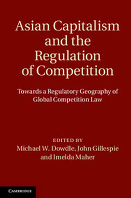 ASIAN CAPITALISM AND THE REGULATION OF COMPETITION - W. Dowdle Michael