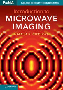 INTRODUCTION TO MICROWAVE IMAGING - K. Nikolova Natalia