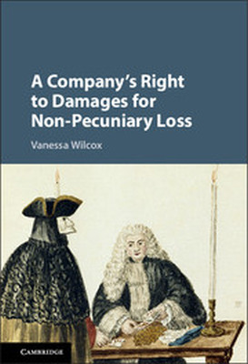 A COMPANY'S RIGHT TO DAMAGES FOR NON-PECUNIARY LOSS - Wilcox Vanessa