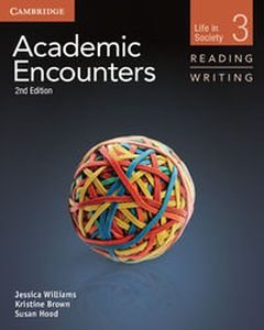 ACADEMIC ENCOUNTERS LEVEL 3 STUDENT'S BOOK READING AND WRITING AND WRITING SKILLS INTERACTIVE PACK - Sue Hood