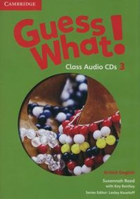 GUESS WHAT! 3 CLASS AUDIO 2CD BRITISH ENGLISH - Kay Bentley