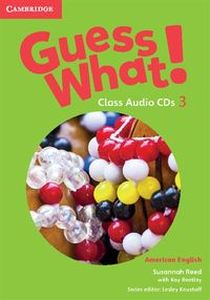 GUESS WHAT 3 CLASS AUDIO CDS - Kay Bentley